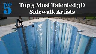 Top 5 Most Talented 3D Sidewalk Artists