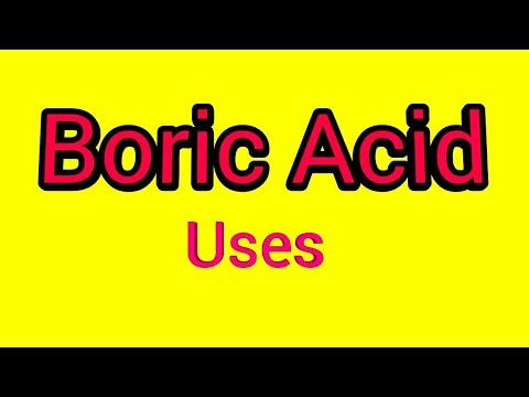 Uses Of Boric Acid