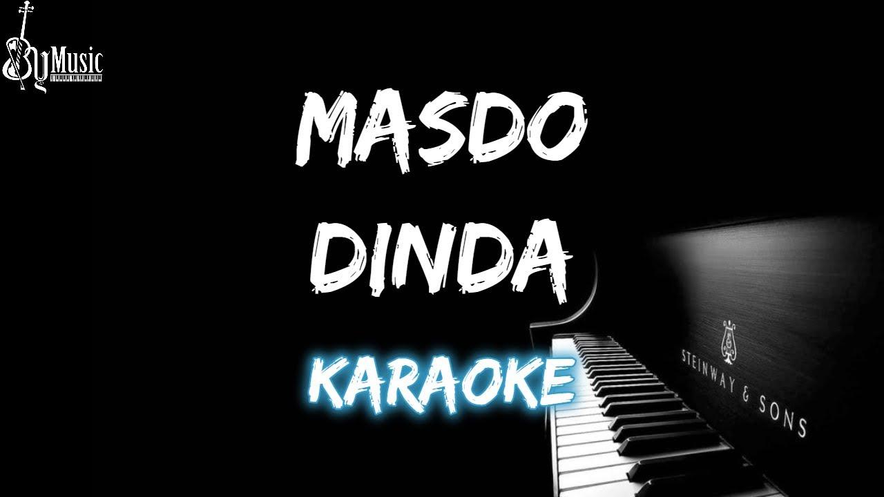 "Dinda – Masdo ""Dinda jangan marah-marah"" (Karaoke Piano Version) Virall Tiktok!!!"