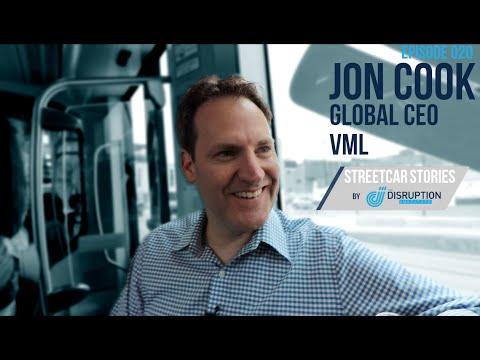 Streetcar Stories (Episode 020) - Jon Cook - Global CEO, VML