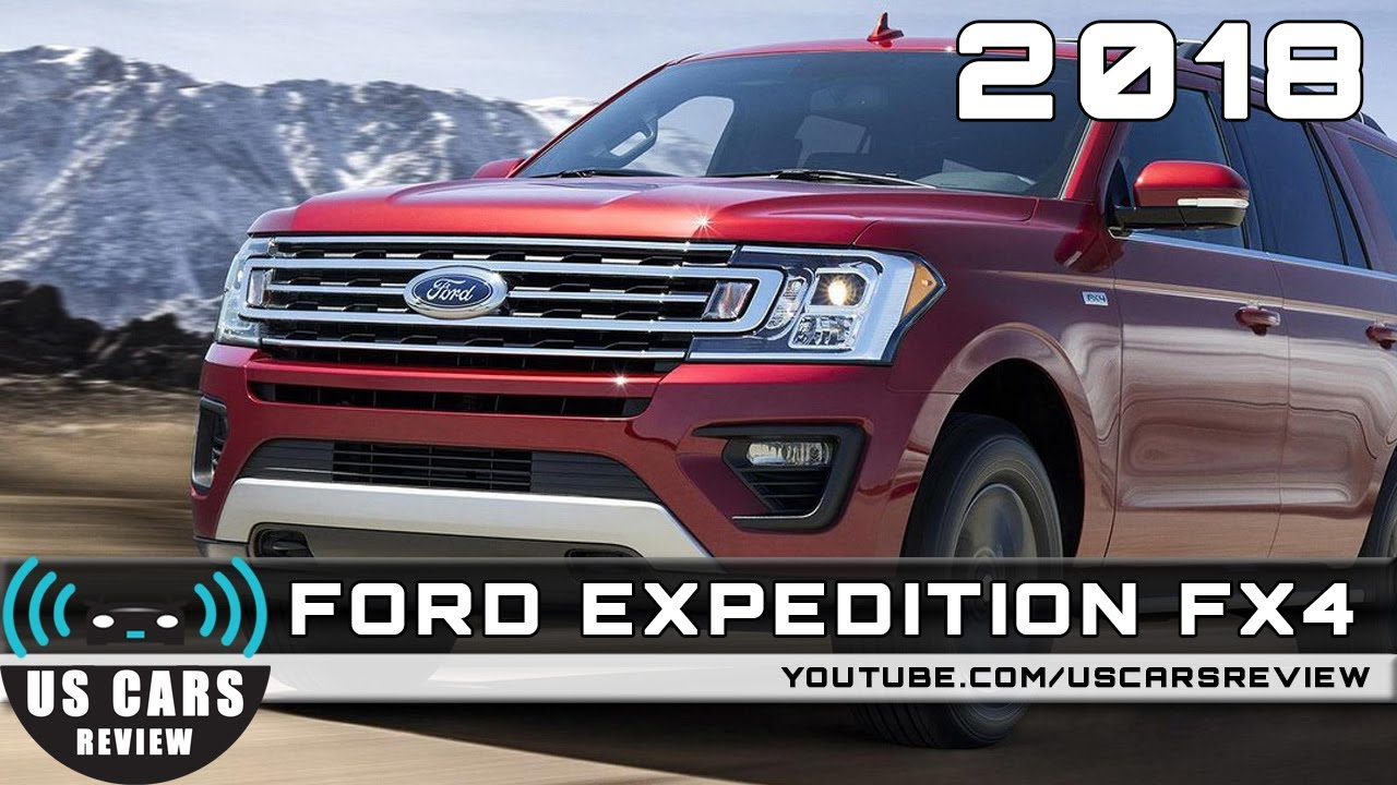 2018 Expedition Release Date >> 2018 Ford Expedition Fx4 Review Redesign Interior Release Date