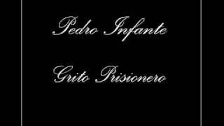Watch Pedro Infante Grito Prisionero video
