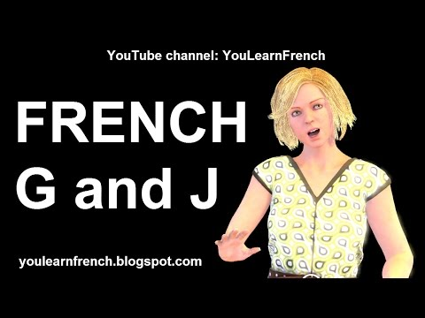 French Lesson 202  How to pronounce G and J in French Pronunciation Difference between J and G