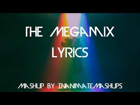 The Megamix Mashup - Imagine Dragons (Lyrics)