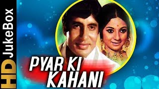 Pyar Ki Kahani (1971)   Valentine Special Jukebox