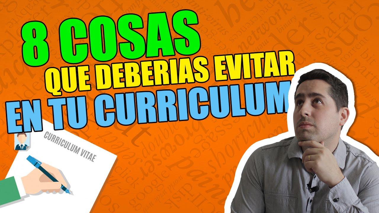 Mandar un curriculum: 8 Cosas que deberías evitar poner - YouTube