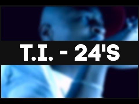 T.I.- 24's [Music video | DIRTY] (With lyrics)