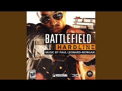Battlefield Hardline Main Theme