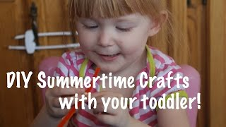 DIY Summertime Crafts to do with your toddler! Thumbnail