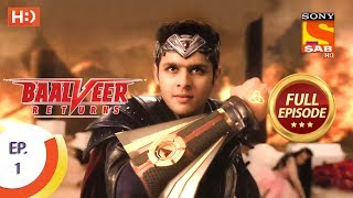 Baalveer Returns - Ep 1 - Full Episode - 10th September, 2019