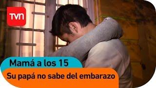 Mamá a los 15 | E06 T01: ¡Su papá no sabe que está embarazada!