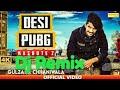Desi PUBG  Kasoote 2 Gulzaar Chhaniwala Dj Remix New  Song 2019 Mix By DJ Manish Panchal