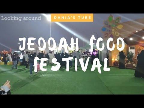 Episode#1: Jeddah Food Festival 2017 مهرجان جدة للمأكولات