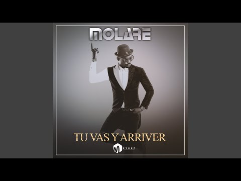 molare tu vas y arriver mp3