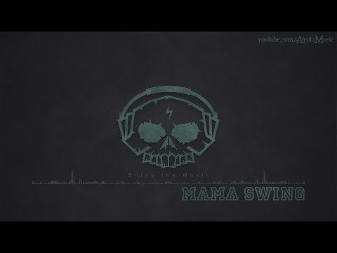 Mama Swing by Martin Landh - [Electro, Swing Music]