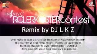 in vivo rolerkoster remix by dj lkz