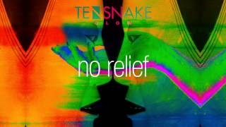 Tensnake - No Relief