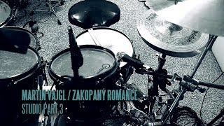 MARTIN VAJGL: ZAKOPANÝ ROMANCE / studio part 3
