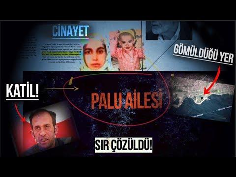 PALU AİLESİ  KORKUNÇ GERÇEKLER ( TÜM DETAYLARIYLA! )
