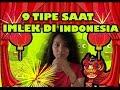 9 TIPE SAAT IMLEK di INDONESIA  SPECIAL - IMLEK