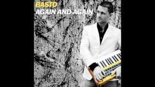 Basto - Again And Again (Chuck Diver Short Mix)