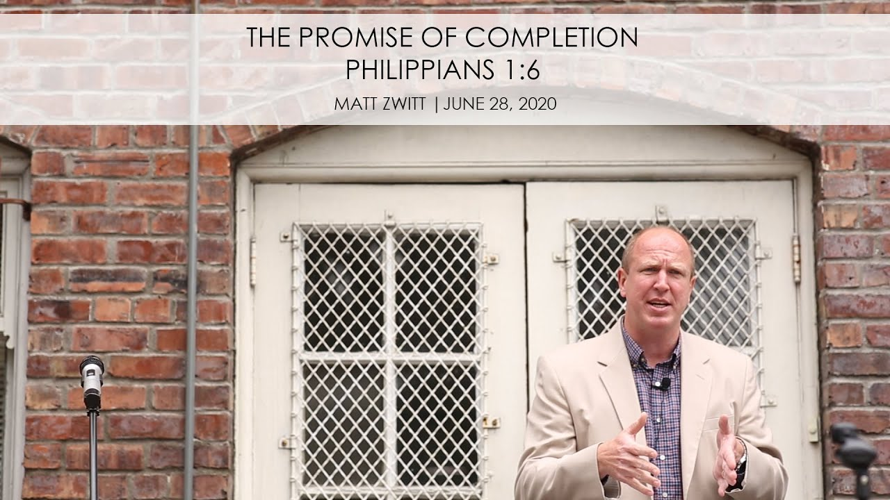 Download Sermon - The Promise of Completion (20200628)