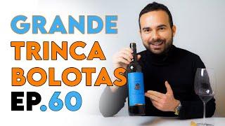 Vinho Grande Trinca Bolotas 2018 - Meia Gaiola Ep.60