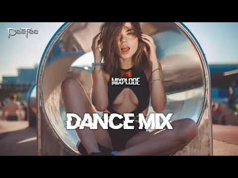 New Dance  2018 dj Club Mix  Best Remixes of Popular Songs Mixplode 165