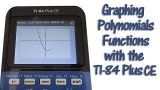 TI 84 Plus CE Graph Polynomial Functions and Adjust the Graphing Window