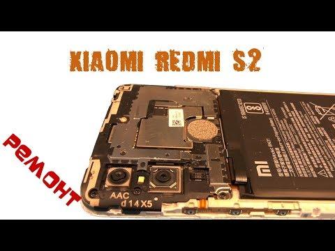 Ремонт XIAOMI REDMI S2 с подробным разбором