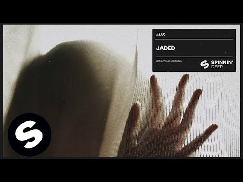 EDX - Jaded (Official Audio)