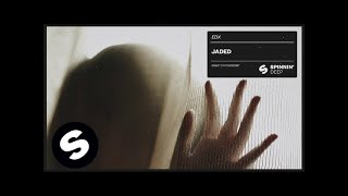 Download EDX - Jaded (Official Audio) MP3 song and Music Video