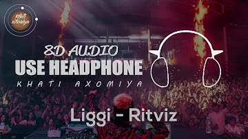 Liggi (8D Audio) - Ritviz | (Song Requested by: Abhijit)