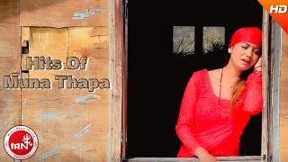 Hits Of Muna Thapa | Video Jukebox