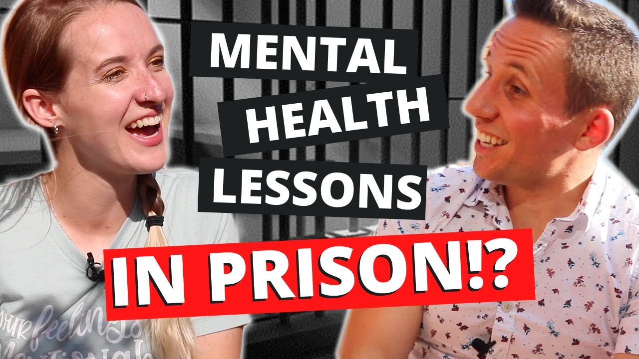 Mental Health Lessons from PRISON? - w/@Dominic Syracuse !