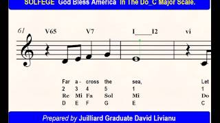 SOLFEGE God Bless America, in the Do_C Major Scale. SIGHT-SINGING & TRANSPOSITION