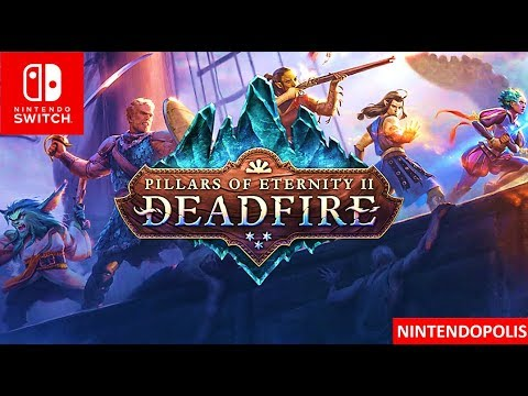 Pillars of Eternity II Deadfire Trailer Nintendo Switch HD