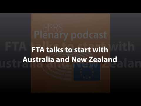 FTA Talks To Start With Australia And New Zealand [Plenary Podcast]