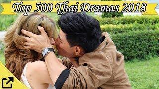 Top 500 Thai Dramas 2018