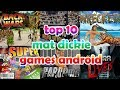 top 10 mat dickie games android 2018