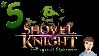 Shovel Knight: Plague of Shadows Walkthrough - PART 5 - Upgrades & Forest of Fishing!