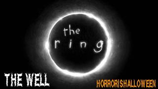 Скачать The Ring Soundtrack The Well