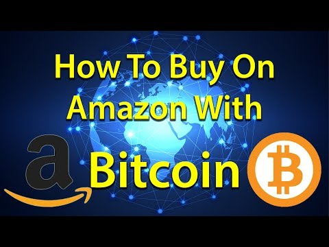How To Buy Stuff On Amazon With Bitcoin