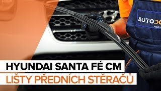 Jak vyměnit lišty předních stěračů na HYUNDAI SANTA FÉ CM [NÁVOD]