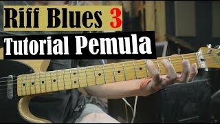 #3 Tutorial Riff Blues Untuk Pemula