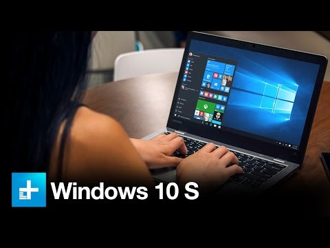 Hands on with Windows 10 S