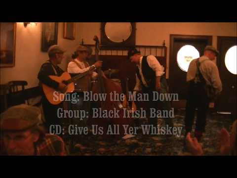 Black Irish Band- Blow the Man Down