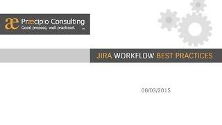 JIRA Workflow Best Practices