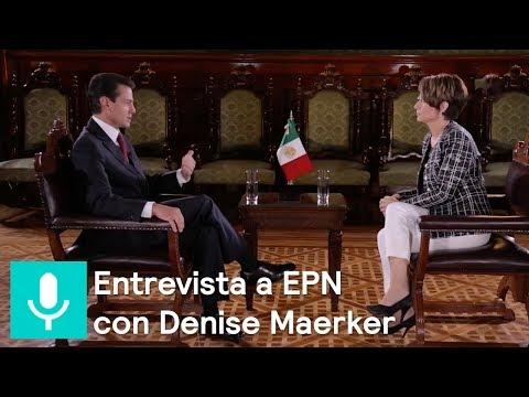Entrevista a Peña Nieto con Denise Maerker - En Punto con Denise Maerker
