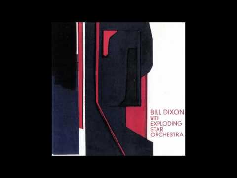 Bill Dixon with Exploding Star Orchestra ‎- Bill Dixon with Exploding Star Orchestra